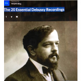 WXQR Blog New York : The 20 Essential Debussy Recordings
